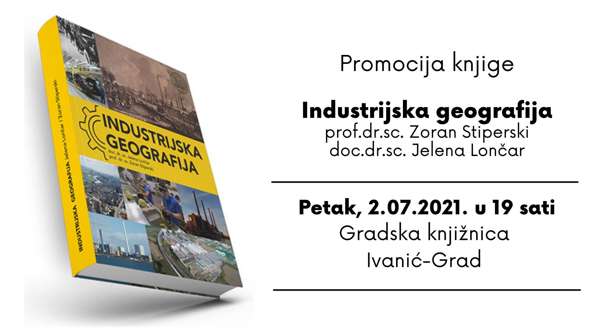 Promocija knjige Industrijska geografija